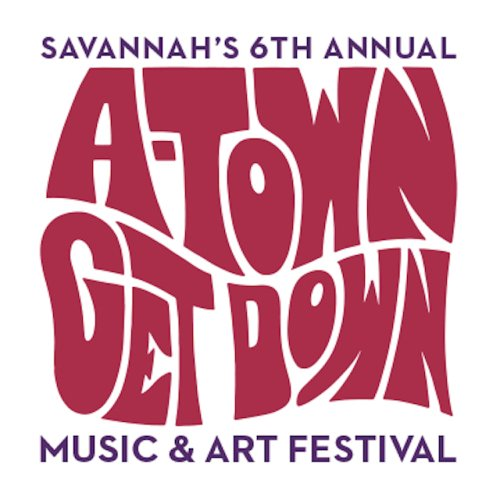 Savannah's A-Town Get Down Music & Art Festival