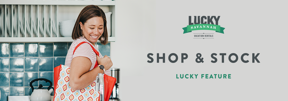 Lucky Savannah Blog Local Feature Shop & Stock Grocery Concierge Service